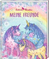 Cover von Freundebuch - Einhorn-Paradies - Meine Freunde
