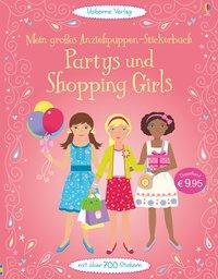 Cover von Mein großes Anziehpuppen-Stickerbuch: Partys und Shopping Girls