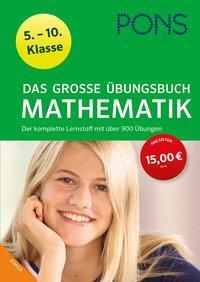 Cover von PONS Das große Übungsbuch Mathematik 5.-10. Klasse