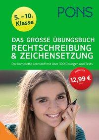 Cover von PONS Das große Übungsbuch Rechtschreibung und Zeichensetzung 5.-10. Klasse