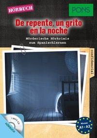 Cover von PONS Hörbuch De repente, un grito en la noche