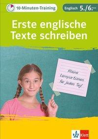 Cover von Klett 10-Minuten-Training Englisch Aufsatz Erste englische Texte schreiben 5./6. Klasse