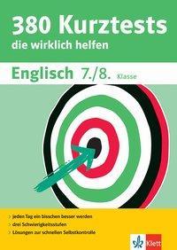 Cover von Klett 380 Kurztests Englisch 7./8. Klasse