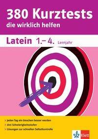 Cover von Klett 380 Kurztests Latein 1.-4. Lernjahr