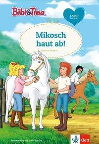 Cover von Bibi & Tina: Mikosch haut ab!