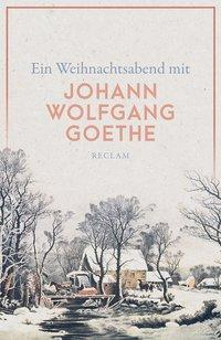 Cover von Ein Weihnachtsabend mit Johann Wolfgang Goethe