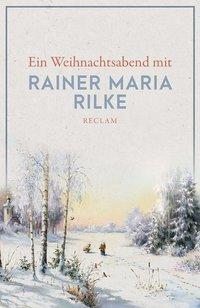 Cover von Ein Weihnachtsabend mit Rainer Maria Rilke