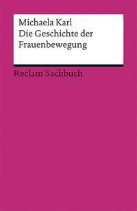 Cover von Die Geschichte der Frauenbewegung