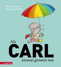 Cover von Als Carl einmal gemein war