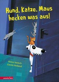 Cover von Hund, Katze, Maus hecken was aus!