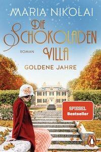 Cover von Die Schokoladenvilla – Goldene Jahre