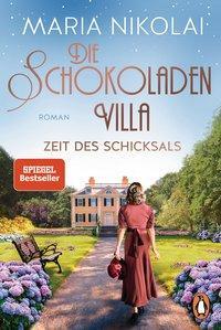 Cover von Die Schokoladenvilla – Zeit des Schicksals