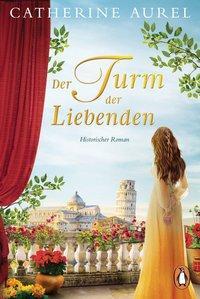 Cover von Der Turm der Liebenden