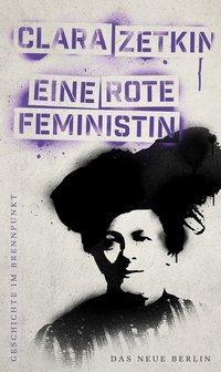 Cover von Geschichte im Brennpunkt - Clara Zetkin: Eine rote Feministin