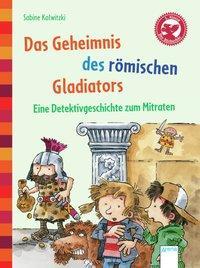 Cover von Das Geheimnis des römischen Gladiators. Eine Detektivgeschichte zum Mitraten
