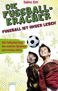 Cover von Die Fußballkracher. Fußball ist unser Leben