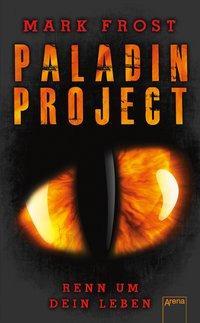 Cover von Paladin Project (1). Renn um dein Leben