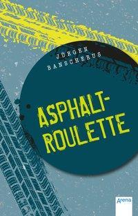 Cover von Asphaltroulette