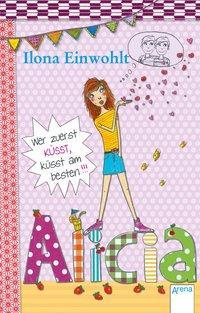 Cover von Wer zuerst küsst, küsst am besten!