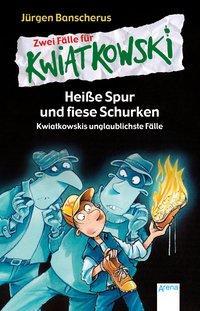 Cover von Heiße Spur und fiese Schurken. Kwiatkowskis unglaublichste Fälle