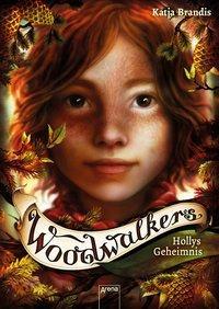 Cover von Woodwalkers (3). Hollys Geheimnis