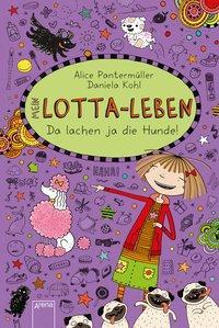 Cover von Mein Lotta-Leben (14). Da lachen ja die Hunde