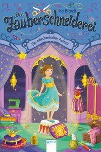 Cover von Die Zauberschneiderei (4). Ein märchenhafter Auftritt