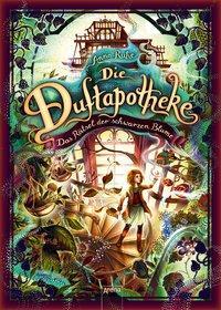 Cover von Die Duftapotheke (2). Das Rätsel der schwarzen Blume
