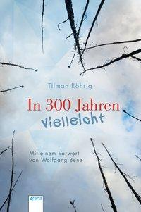Cover von In 300 Jahren vielleicht