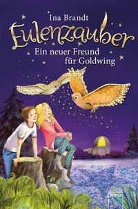 Cover von Eulenzauber (8). Ein neuer Freund für Goldwing