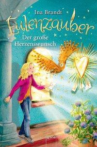 Cover von Eulenzauber (9). Der große Herzenswunsch