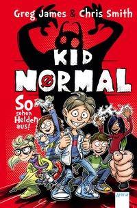 Cover von Kid Normal (1). So sehen Helden aus!
