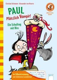 Cover von Paul. Plötzlich Vampir! Ein Schultag mit Biss