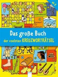 Cover von Das große Buch der coolsten Kreuzworträtsel ab 8