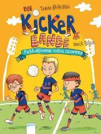 Cover von Die Kickerbande (2). Fußballfreunde halten zusammen