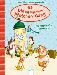 Cover von Die supergeheime Pfötchen-Gäng (3). Die rätselhafte Flüsterpost