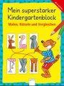 Cover von Mein superstarker Kindergartenblock. Malen, Rätseln und Vergleichen