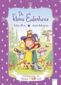 Cover von Die kleine Eulenhexe (1). Willkommen im Zauberwald
