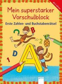 Cover von Mein superstarker Vorschulblock. Erste Zahlen- und Buchstabenrätsel