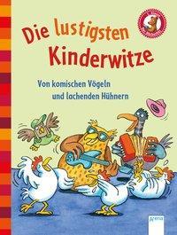 Cover von Der Bücherbär. Erstlesebücher für das Lesealter 1. Klasse / Die lustigsten Kinderwitze. Von komischen Vögeln und lachenden Hühnern