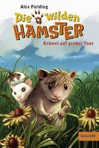 Cover von Die wilden Hamster. Krümel auf großer Tour