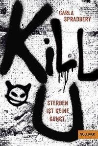 Cover von Kill U. Sterben ist keine Kunst