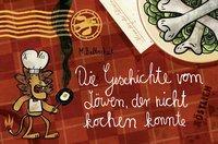 Cover von Die Geschichte vom Löwen, der nicht kochen konnte