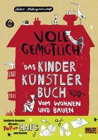 Cover von Voll gemütlich. Das Kinder Künstlerbuch vom Wohnen und Bauen
