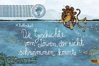 Cover von Die Geschichte vom Löwen, der nicht schwimmen konnte