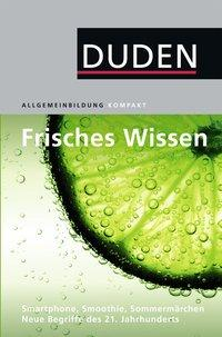 Cover von Duden Allgemeinbildung. Frisches Wissen