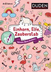 Cover von Mach 10! Einhorn, Elfe, Zauberstab - Ab 8 Jahren