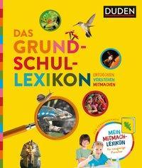 Cover von Das Grundschullexikon: Entdecken - Verstehen - Mitmachen