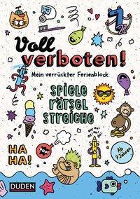 Cover von Voll verboten! Mein verrückter Ferienblock - Ab 7 Jahren