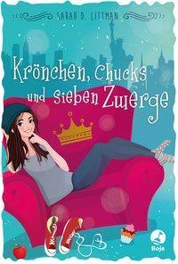 Cover von Krönchen, Chucks und sieben Zwerge